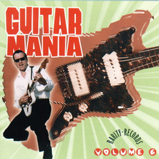 Guitar Mania, Volume 6 mp3 Compilation by Various Artists