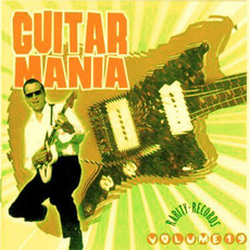 Guitar Mania, Volume 19 mp3 Compilation by Various Artists