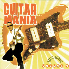 Guitar Mania, Volume 9 mp3 Compilation by Various Artists