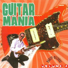 Guitar Mania, Volume 4 mp3 Compilation by Various Artists