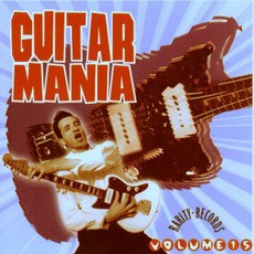 Guitar Mania, Volume 15 mp3 Compilation by Various Artists