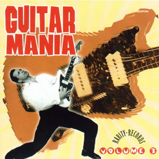 Guitar Mania, Volume 3 mp3 Compilation by Various Artists