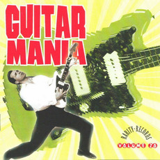 Guitar Mania, Volume 20 mp3 Compilation by Various Artists