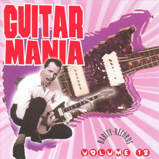 Guitar Mania, Volume 18 mp3 Compilation by Various Artists
