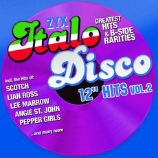 "ZYX Italo Disco: 12"" Hits Vol.2 mp3 Compilation by Various Artists"
