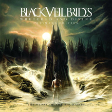 Wretched and Divine: The Story of the Wild Ones (Ultimate Edition) mp3 Album by Black Veil Brides