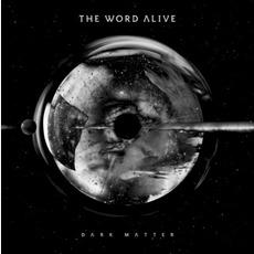 Dark Matter mp3 Album by The Word Alive