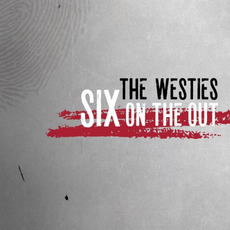 Six On The Out mp3 Album by The Westies