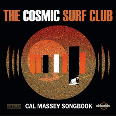 Cal Massey Songbook mp3 Album by The Cosmic Surf Club