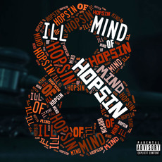 Ill Mind of Hopsin 8 by Hopsin Buy and Download