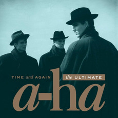 Time and Again: The Ultimate a-ha mp3 Artist Compilation by a-ha