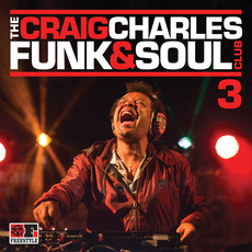 The Craig Charles Funk and Soul Club 3 mp3 Compilation by Various Artists