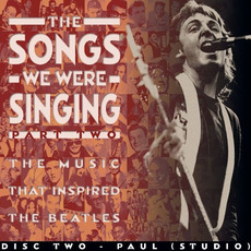 The Songs We Were Singing: Part Two, Disc Two: Paul (Studio)