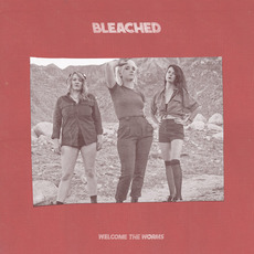 Welcome the Worms mp3 Album by Bleached