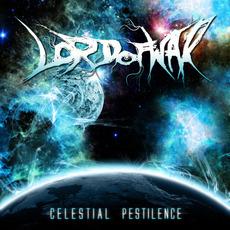 Celestial Pestilence by Lord of War