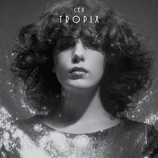 Tropix mp3 Album by CéU
