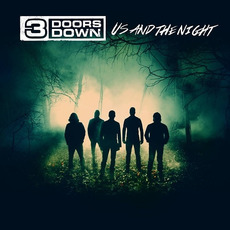 Us and the Night (Deluxe Edition) mp3 Album by 3 Doors Down
