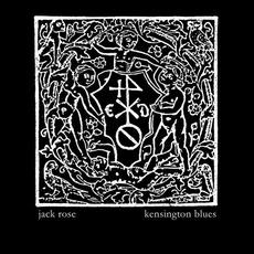 Kensington Blues mp3 Album by Jack Rose