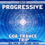 Progressive Goa Trance Trip: DJ Mix Top 100 Hits 2015 (Unmixed)