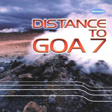 Distance to Goa 7 mp3 Compilation by Various Artists