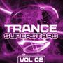 Trance Superstars, Vol. 02