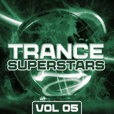 Trance Superstars, Vol. 05 by Various Artists