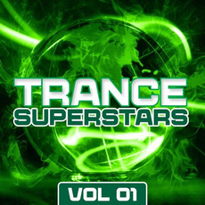 Trance Superstars, Vol. 01 by Various Artists