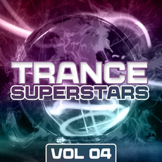 Trance Superstars, Vol. 04 by Various Artists
