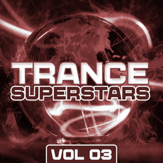 Trance Superstars, Vol. 03 by Various Artists