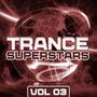 Trance Superstars, Vol. 03