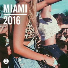 Toolroom Miami 2016 mp3 Compilation by Various Artists