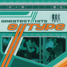 Greatest Hits mp3 Artist Compilation by E-Type