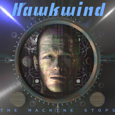 The Machine Stops mp3 Album by Hawkwind