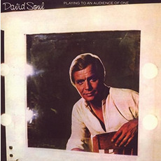 Playing to an Audience of One (Remastered) mp3 Album by David Soul