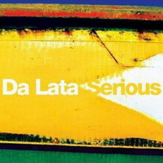 Serious mp3 Album by Da Lata