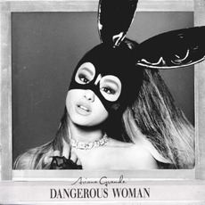 Dangerous Woman mp3 Single by Ariana Grande