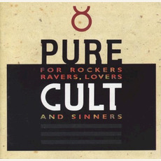 Pure Cult: For Rockers, Ravers, Lovers and Sinners mp3 Artist Compilation by The Cult