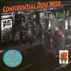 Confidential Doo Wop, Vol.4 by Various Artists