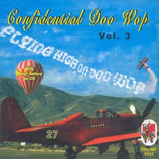 Confidential Doo Wop, Vol.3 mp3 Compilation by Various Artists