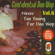 Confidential Doo Wop, Vol.6 mp3 Compilation by Various Artists