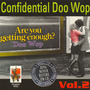 Confidential Doo Wop, Vol.2