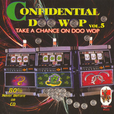 Confidential Doo Wop, Vol.5 mp3 Compilation by Various Artists