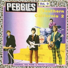Pebbles, Volume 9: Southern California 2 mp3 Compilation by Various Artists