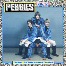 Pebbles, Volume 10 mp3 Compilation by Various Artists