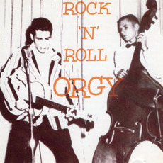 Rock 'n' Roll Orgy, Volume 1 mp3 Compilation by Various Artists