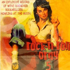 Rock 'n' Roll Orgy, Volume 5 mp3 Compilation by Various Artists