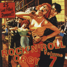 Rock 'n' Roll Orgy, Volume 7 mp3 Compilation by Various Artists
