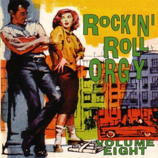 Rock 'n' Roll Orgy, Volume 8 mp3 Compilation by Various Artists