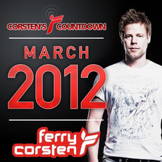 Ferry Corsten Presents: Corsten's Countdown March 2012 mp3 Compilation by Various Artists