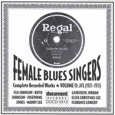 Female Blues Singers, Vol. 11: J-L (1921-1931) by Various Artists